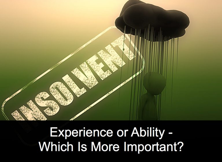 Experience or Ability – Which is More Important?